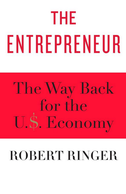 The Entrepreneur by Robert Ringer