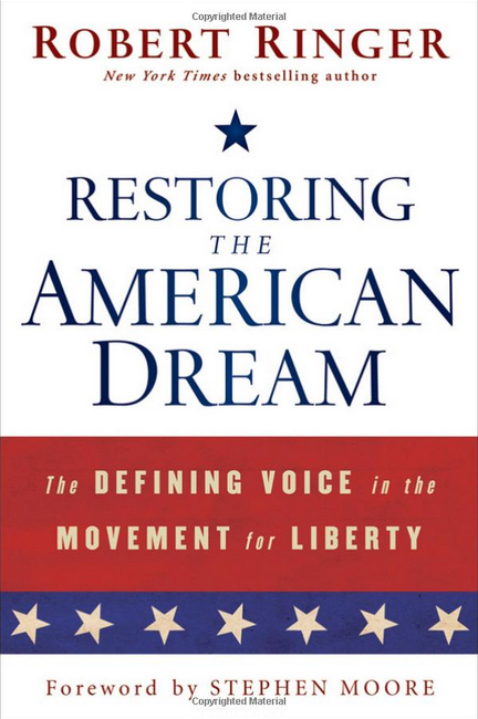 Restoring the American Dream by Robert Ringer